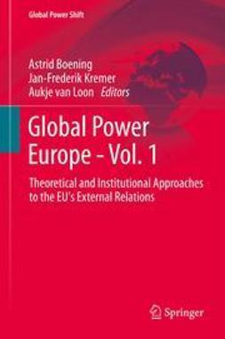 Boening, Astrid - Global Power Europe - Vol. 1, ebook