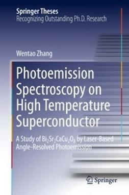 Zhang, Wentao - Photoemission Spectroscopy on High Temperature Superconductor, e-bok