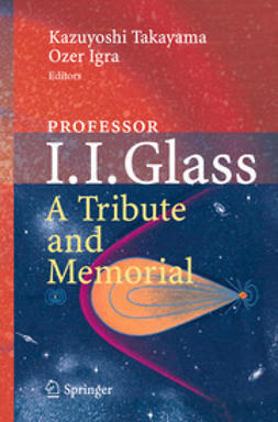 Takayama, Kazuyoshi - Professor I. I. Glass: A Tribute and Memorial, ebook