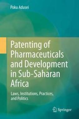 Adusei, Poku - Patenting of Pharmaceuticals and Development in Sub-Saharan Africa, ebook