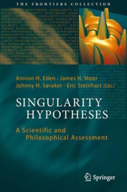 Eden, Amnon H. - Singularity Hypotheses, ebook