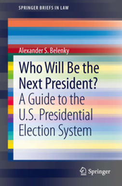 Belenky, Alexander S. - Who Will Be the Next President?, ebook
