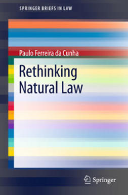 Cunha, Paulo Ferreira da - Rethinking Natural Law, ebook