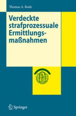 Bode, Thomas A - Verdeckte strafprozessuale Ermittlungsmaßnahmen, ebook