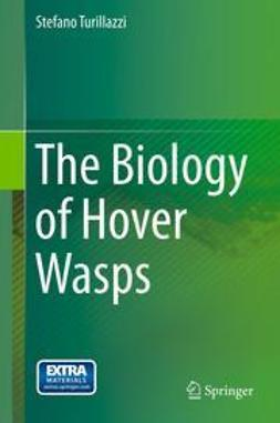 Turillazzi, Stefano - The Biology of Hover Wasps, e-bok