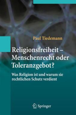 Tiedemann, Paul - Religionsfreiheit - Menschenrecht oder Toleranzgebot?, e-bok