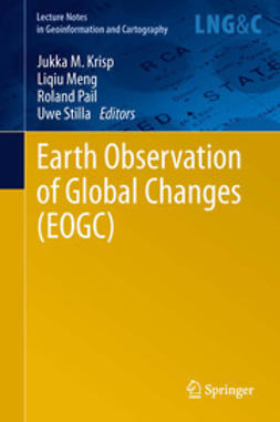 Krisp, Jukka M. - Earth Observation of Global Changes (EOGC), e-bok