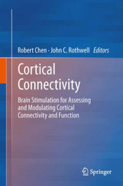 Chen, Robert - Cortical Connectivity, ebook