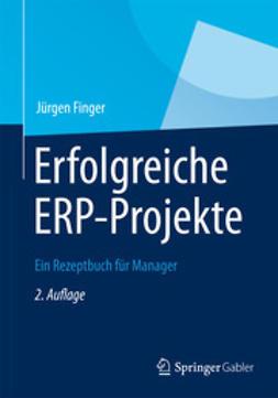 Finger, Jürgen - Erfolgreiche ERP-Projekte, ebook