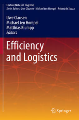 Clausen, Uwe - Efficiency and Logistics, ebook