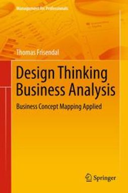 Frisendal, Thomas - Design Thinking Business Analysis, ebook