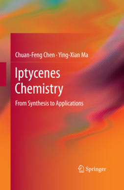 Chen, Chuan-Feng - Iptycenes Chemistry, ebook