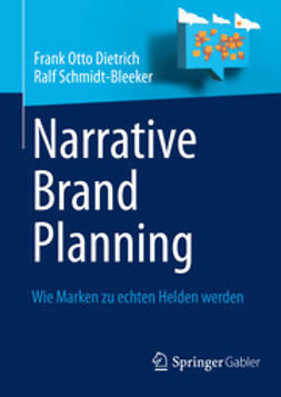 Dietrich, Frank Otto - Narrative Brand Planning, e-bok
