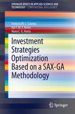 Canelas, António M.L. - Investment Strategies Optimization based on a SAX-GA Methodology, e-bok