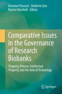 Pascuzzi, Giovanni - Comparative Issues in the Governance of Research Biobanks, ebook