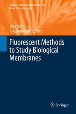 Mély, Yves - Fluorescent Methods to Study Biological Membranes, ebook