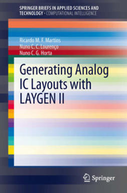Martins, Ricardo M. F. - Generating Analog IC Layouts with LAYGEN II, ebook