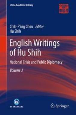 Chou, Chih-P'ing - English Writings of Hu Shih, ebook