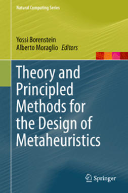 Borenstein, Yossi - Theory and Principled Methods for the Design of Metaheuristics, ebook