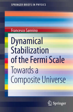 Sannino, Francesco - Dynamical Stabilization of the Fermi Scale, ebook