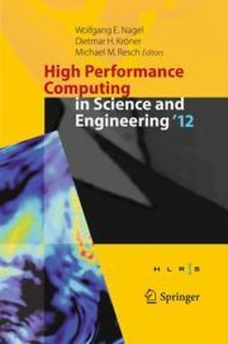 Nagel, Wolfgang E. - High Performance Computing in Science and Engineering '12, e-bok