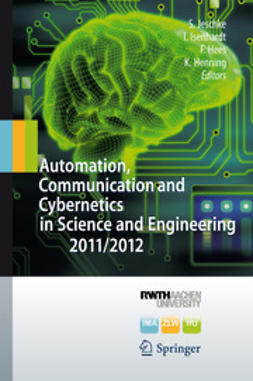 Jeschke, Sabina - Automation, Communication and Cybernetics in Science and Engineering 2011/2012, ebook