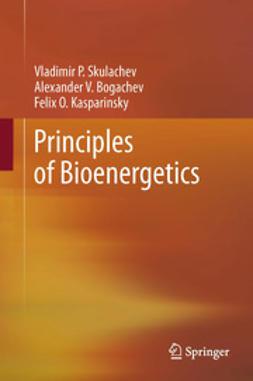 Skulachev, Vladimir P. - Principles of Bioenergetics, ebook