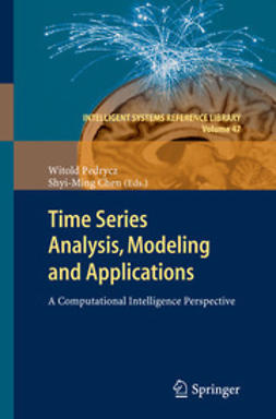 Pedrycz, Witold - Time Series Analysis, Modeling and Applications, ebook
