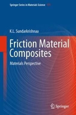 Sundarkrishnaa, K. L. - Friction Material Composites, ebook