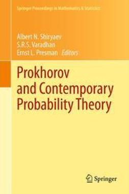 Shiryaev, Albert N. - Prokhorov and Contemporary Probability Theory, ebook