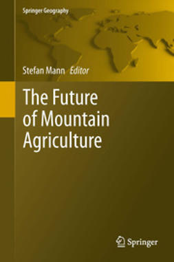 Mann, Stefan - The Future of Mountain Agriculture, ebook