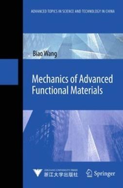 Wang, Biao - Mechanics of Advanced Functional Materials, ebook