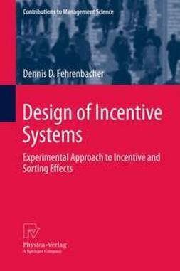 Fehrenbacher, Dennis D. - Design of Incentive Systems, ebook