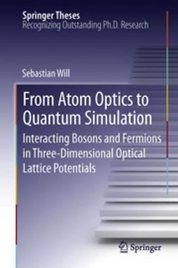Will, Sebastian - From Atom Optics to Quantum Simulation, ebook