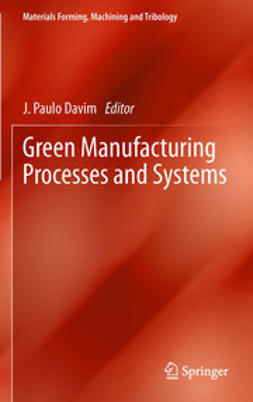 Davim, J. Paulo - Green Manufacturing Processes and Systems, e-kirja