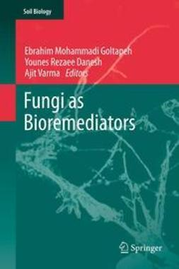 Goltapeh, Ebrahim Mohammadi - Fungi as Bioremediators, ebook