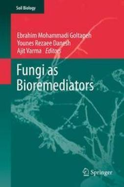 Goltapeh, Ebrahim Mohammadi - Fungi as Bioremediators, e-kirja