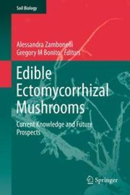 Zambonelli, Alessandra - Edible Ectomycorrhizal Mushrooms, ebook
