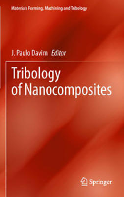 Davim, J. Paulo - Tribology of Nanocomposites, ebook