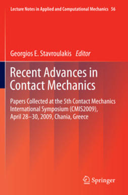 Stavroulakis, Georgios E. - Recent Advances in Contact Mechanics, e-kirja