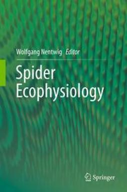 Nentwig, Wolfgang - Spider Ecophysiology, e-bok