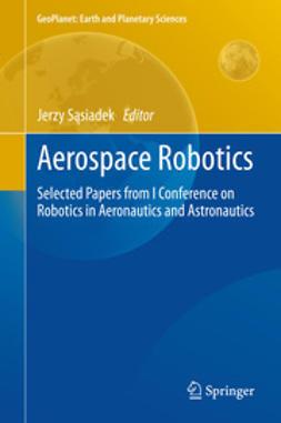 Sąsiadek, Jerzy - Aerospace Robotics, ebook