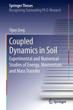 Zeng, Yijian - Coupled Dynamics in Soil, ebook