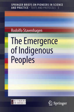 Stavenhagen, Rodolfo - The Emergence of Indigenous Peoples, ebook