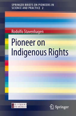 Stavenhagen, Rodolfo - Pioneer on Indigenous Rights, ebook