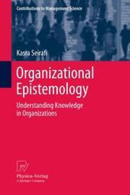 Seirafi, Kasra - Organizational Epistemology, ebook