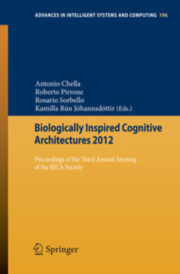Chella, Antonio - Biologically Inspired Cognitive Architectures 2012, e-kirja