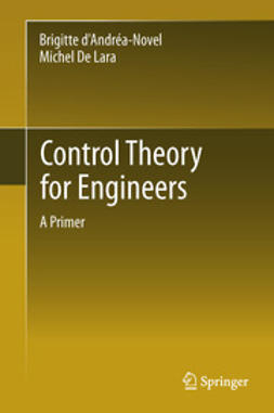 d'Andréa-Novel, Brigitte - Control Theory for Engineers, ebook