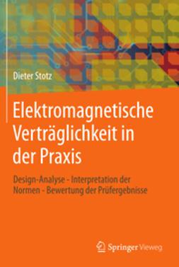 Stotz, Dieter - Elektromagnetische Verträglichkeit in der Praxis, ebook