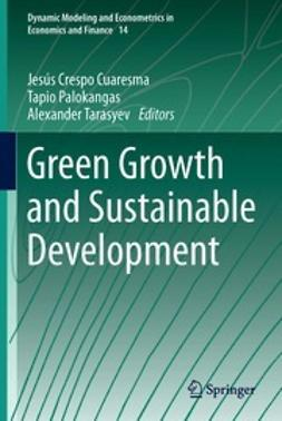 Cuaresma, Jesús Crespo - Green Growth and Sustainable Development, ebook